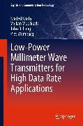 Cover-Bild zu Low-Power Millimeter Wave Transmitters for High Data Rate Applications (eBook) von Vidojkovic, Vojkan