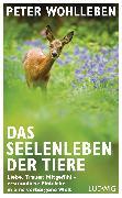 Cover-Bild zu Das Seelenleben der Tiere (eBook) von Wohlleben, Peter