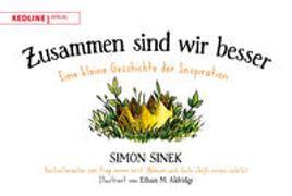 Cover-Bild zu Zusammen sind wir besser von Sinek, Simon