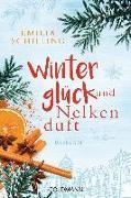 Cover-Bild zu Winterglück und Nelkenduft von Schilling, Emilia