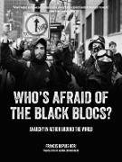 Cover-Bild zu Who's Afraid of the Black Blocs? (eBook) von Dupuis-Déri, Francis