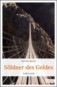 Cover-Bild zu Söldner des Geldes von Beck, Peter