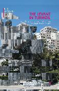 Cover-Bild zu The Levant in Turmoil (eBook) von Jung, Dietrich (Hrsg.)