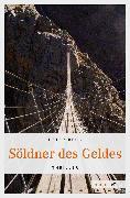 Cover-Bild zu Söldner des Geldes (eBook) von Beck, Peter