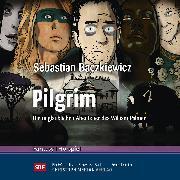 Cover-Bild zu Pilgrim (Audio Download) von Baczkiewicz, Sebastian