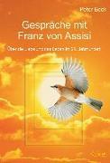Cover-Bild zu Gespräche mit Franz von Assisi (eBook) von Beck, Peter