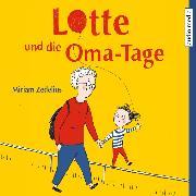 Cover-Bild zu Lotte und die Oma-Tage (Audio Download) von Zedelius, Miriam