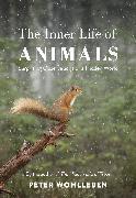 Cover-Bild zu The Inner Life of Animals (eBook) von Wohlleben, Peter