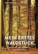 Cover-Bild zu Mein erstes Waldstück (eBook) von Wohlleben, Peter