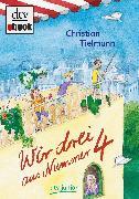 Cover-Bild zu Wir drei aus Nummer 4 (eBook) von Tielmann, Christian