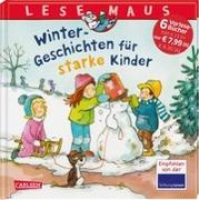 Cover-Bild zu LESEMAUS Sonderbände: Winter-Geschichten für starke Kinder von Tielmann, Christian