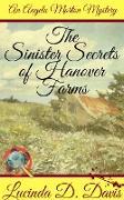 Cover-Bild zu Sinister Secrets of Hanover Farms (An Angela Morton Mystery, #2) (eBook) von Davis, Lucinda D.