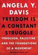 Cover-Bild zu Freedom Is a Constant Struggle (eBook) von Davis, Angela Y.