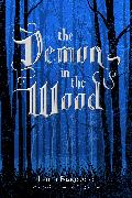 Cover-Bild zu The Demon in the Wood (eBook) von Bardugo, Leigh