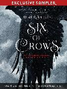 Cover-Bild zu Six of Crows - Chapters 1 and 2 (eBook) von Bardugo, Leigh