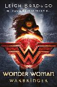 Cover-Bild zu Wonder Woman: Warbringer (DC Icons series) (eBook) von Bardugo, Leigh
