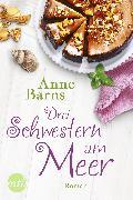 Cover-Bild zu Drei Schwestern am Meer (eBook) von Barns, Anne