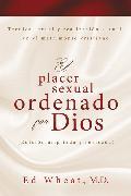 Cover-Bild zu El placer sexual ordenado por Dios von Wheat, Ed
