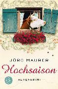 Cover-Bild zu Hochsaison von Maurer, Jörg