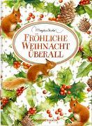 Cover-Bild zu Fröhliche Weihnacht überall von Bastin, Marjolein (Illustr.)
