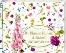Cover-Bild zu Wo Blumen blühen, da lächelt die Welt dir zu von Bastin, Marjolein (Illustr.)