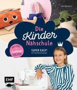 Cover-Bild zu Die Kindernähschule - Lieblingshelden nähen von Moslener, Karin