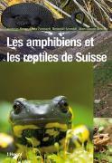 Cover-Bild zu Les amphibiens et les reptiles de Suisse von Meyer, Andreas