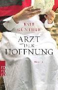 Cover-Bild zu Arzt der Hoffnung von Günther, Ralf