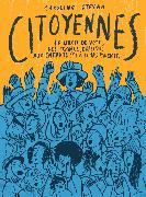 Cover-Bild zu Citoyennes von Stevan, Caroline (Text)Brasli?a, Elina (Illustrationen)