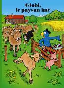 Cover-Bild zu Globi, le paysan futé von Lendenmann, Jürg