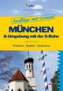 Cover-Bild zu München & Umgebung mit der S-Bahn (eBook) von Gorgas, Martina