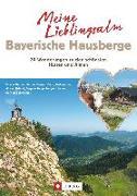 Cover-Bild zu Meine Lieblingsalm Bayerische Hausberge von Pröttel, Michael