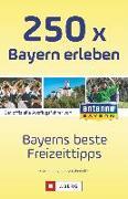 Cover-Bild zu 250 x Bayern erleben von Gorgas, Martina
