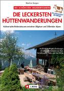 Cover-Bild zu Die leckersten Hüttenwanderungen von Gorgas, Martina