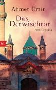 Cover-Bild zu Das Derwischtor (eBook) von Ümit, Ahmet