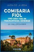 Cover-Bild zu Comisaria Fiol und der Tod im Tramuntana-Gebirge (eBook) von de la Vega, Lucia