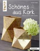 Cover-Bild zu Schönes aus Kork (kreativ.kompakt.) von Pypke, Susanne