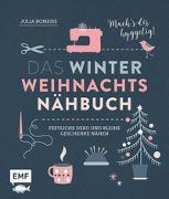 Cover-Bild zu Das Winter-Weihnachts-Nähbuch von Romeiß, Julia