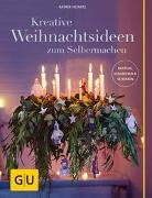Cover-Bild zu Kreative Weihnachtsideen zum Selbermachen von Heinatz, Katrin