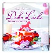 Cover-Bild zu DekoLiebe Weihnachten von Johannson, Imke