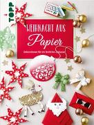 Cover-Bild zu Weihnacht aus Papier von Meißner, Dominik