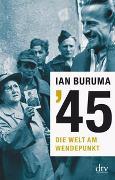 Cover-Bild zu '45 von Buruma, Ian