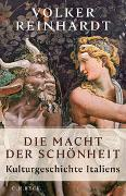 Cover-Bild zu Die Macht der Schönheit von Reinhardt, Volker