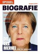 Cover-Bild zu Die Ära Merkel von SPIEGEL-Verlag Rudolf Augstein GmbH & Co. KG