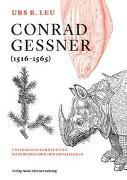 Cover-Bild zu Conrad Gessner (1516-1565) von Leu, Urs B.