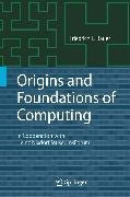 Cover-Bild zu Origins and Foundations of Computing (eBook) von Bauer, Friedrich L.