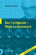 Cover-Bild zu Der Computer - Mein Lebenswerk (eBook) von Zuse, Konrad