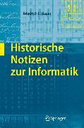 Cover-Bild zu Historische Notizen zur Informatik (eBook) von Bauer, Friedrich L.