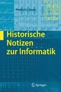 Cover-Bild zu Historische Notizen zur Informatik von Bauer, Friedrich L.