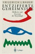 Cover-Bild zu Entzifferte Geheimnisse von Bauer, Friedrich L.